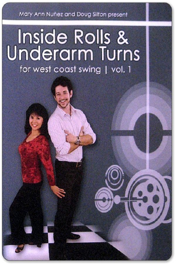 Mary Ann Nunez Inside Rolls and Turns with Doug Silton DVD